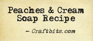 Peaches & Cream Soap