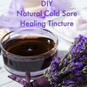 Cold Sore Healing Tincture