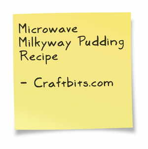 Microwave Milkyway Pudding