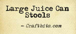 Large Juice Can Stool