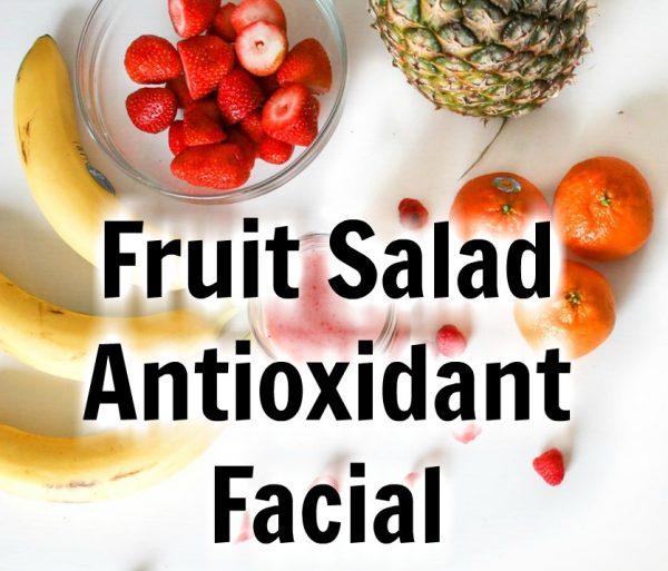 Fruit Salad Antioxidant Facial