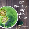 Kiwi Fruit Oily Skin Rinse