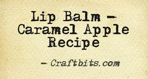 Lip Balm – Caramel Apple