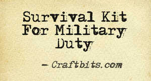 military duty survival kit