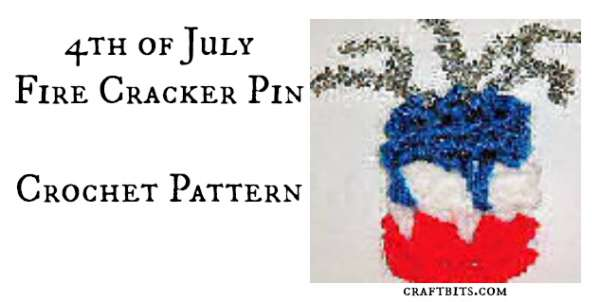 4th Of July Firecracker Pin: Crochet Pattern