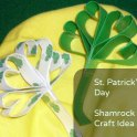 St. Patrick's Day - Shamrock Craft