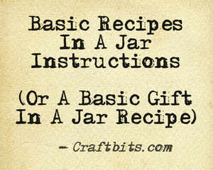 Basic Recipe In A Jar Instructions
