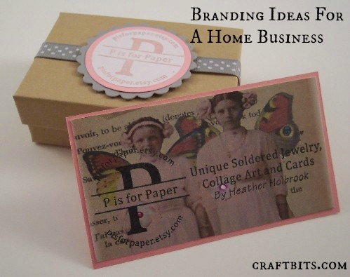 Branding ideas for a home business for Home craft business ideas