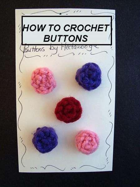 How to crochet easy buttons