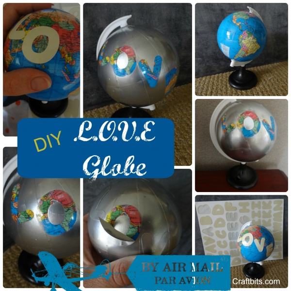 Up-cycled Globe – LOVE Art