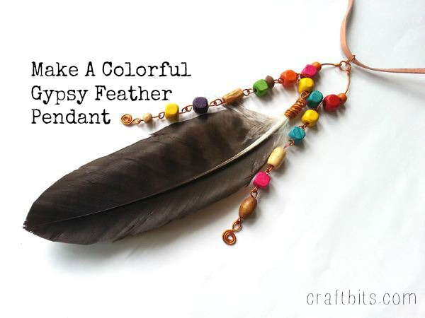 Make A Colorful Gypsy Feather Pendant