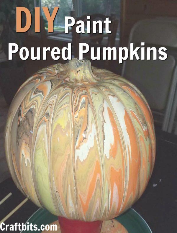 DIY Paint Pour Pumpkins