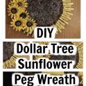 Dollar Tree Sunflower Peg Wreath