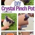 Make A Crystal Pinch Pot