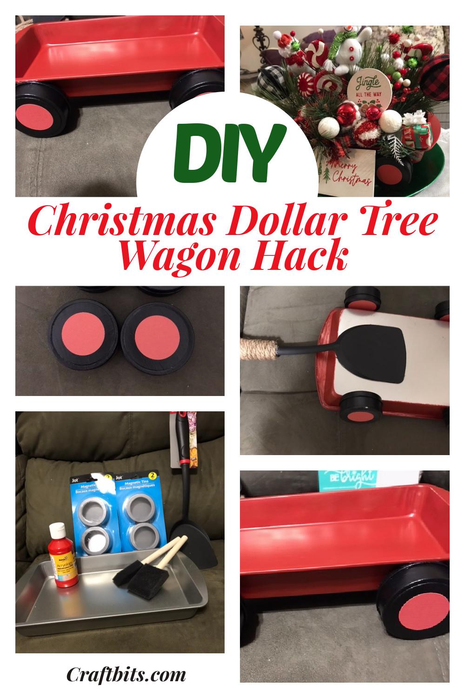 Dollar Tree – Christmas Wagon