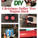 Dollar Tree - Christmas Wagon