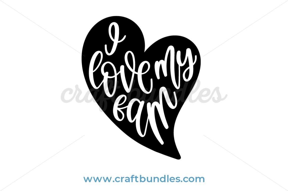 Download I Love My Fam SVG Cut File - CraftBundles