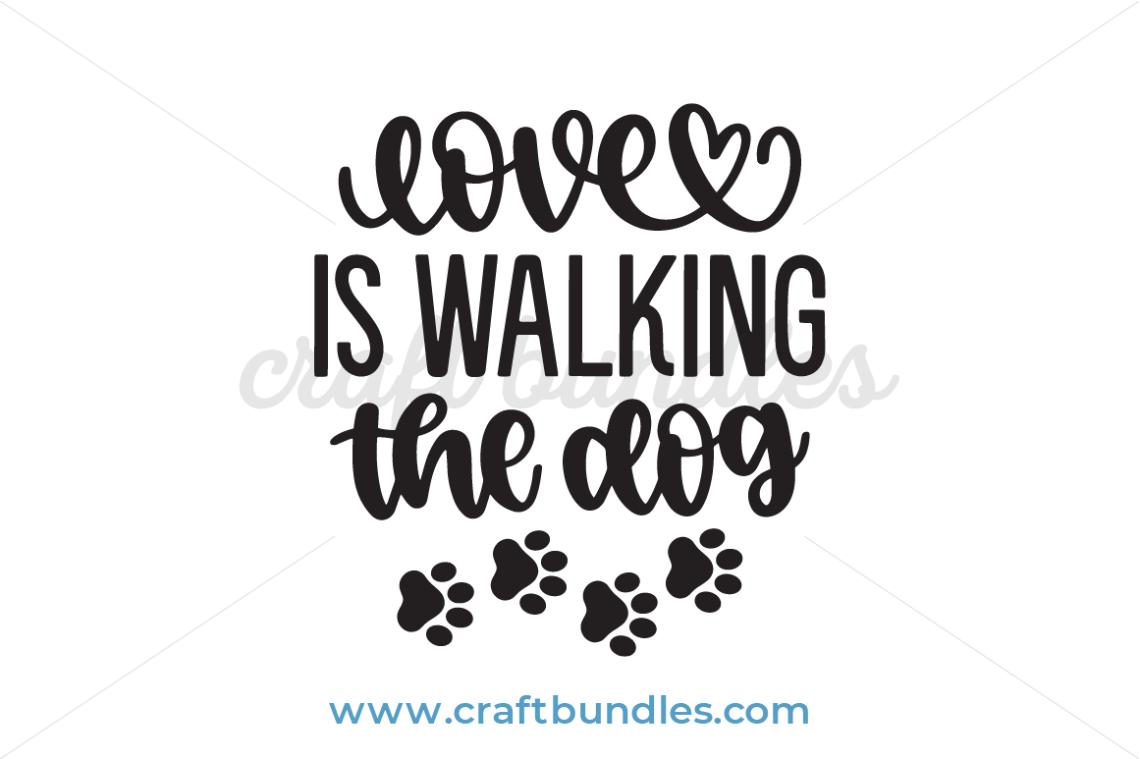Download Love Is Walking The Dog SVG Cut File - CraftBundles