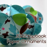 Scrapbook Paper 3D Christmas Ornaments Tutorial
