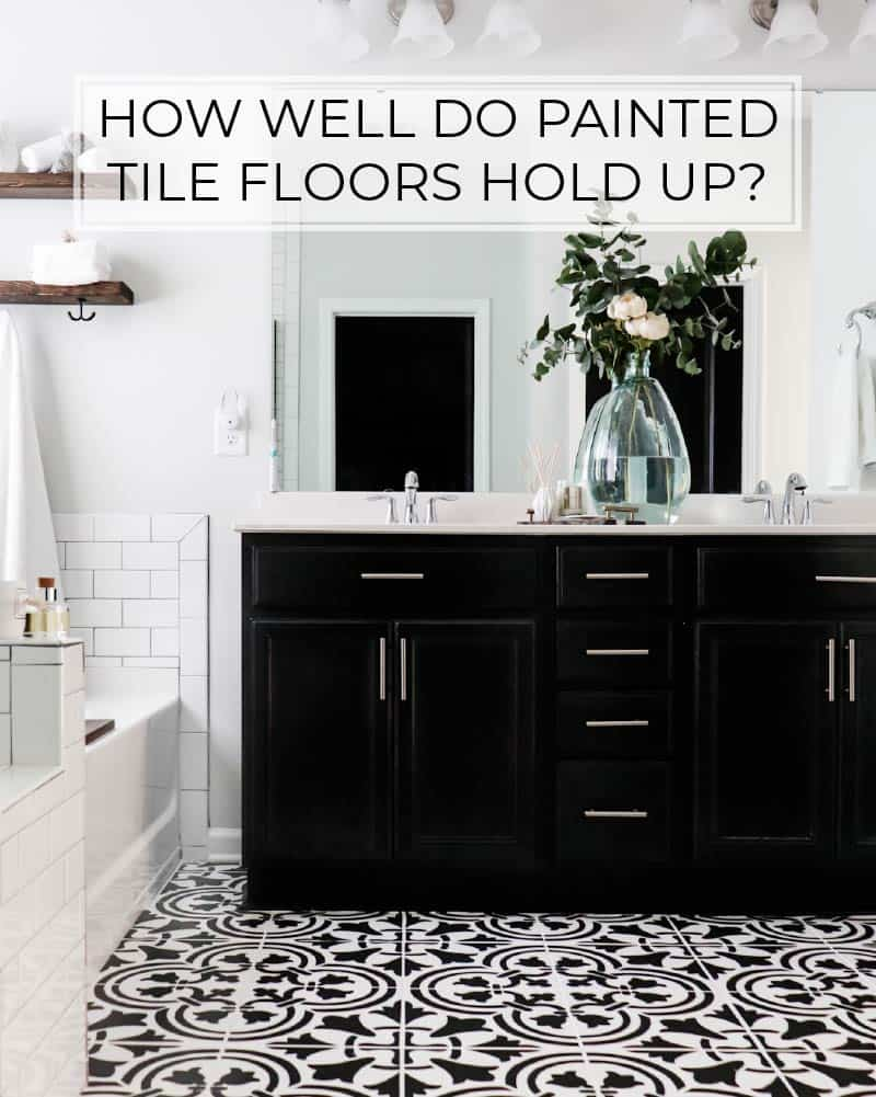 How Well Do Painted Tile Floors Hold Up Our One Year Review