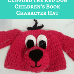 Kitchen Accesories Sink Grids Clifford The Red Dog Children's Book Character Hat Crochet ...
