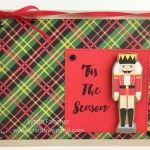 Love the plaid in this Nutcracker adorned Christmas Card by Lynda Falconer, Stampin