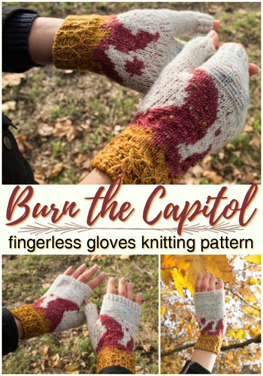 Burn the Capitol fingerless mittens knitting pattern. I love how fancy this pattern looks! Inspired by the Hunger Games, this fingerless gloves are so pretty, perfect fall colours!