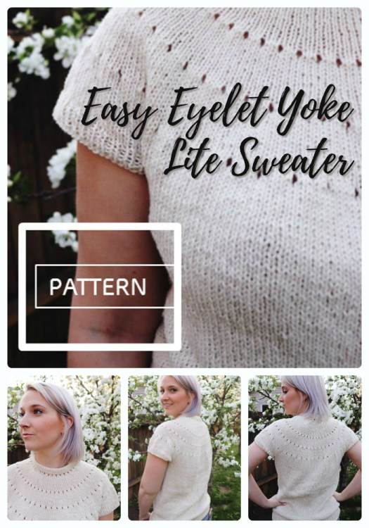 Easy Eyelet Yoke Lite Sweater knitting pattern. Gorgeous and simple for beginners. Perfect for spring and summer wear! #knitting #knittingpattern #pattern #yarn #crafts #knitsweater #sweaterpattern #knitatude #craftevangelist
