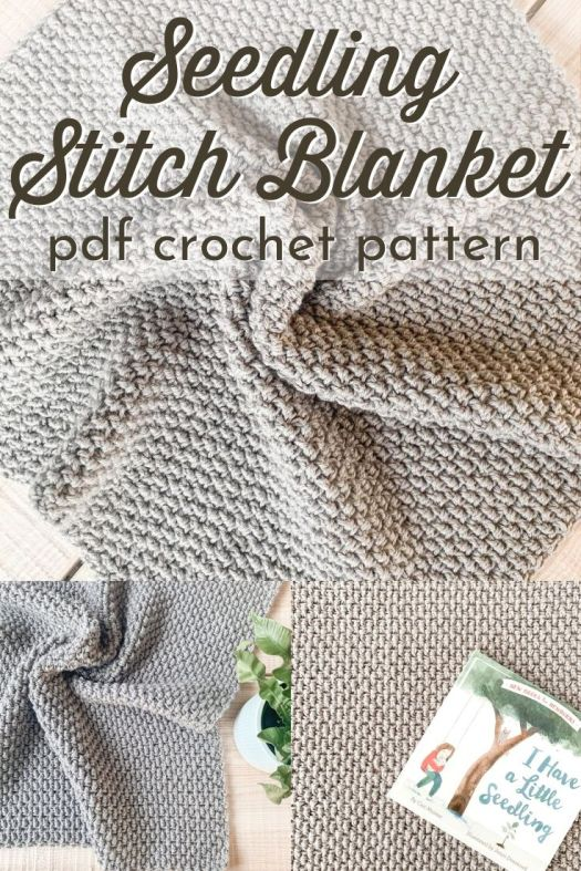 The Seedling Stitch Blanket is a lovely textured crochet blanket pattern to make this sweet and simple baby blanket or a blanket in 12 sizes! From afghans to full bed-sized blankets, this is the perfect simple pattern to relax to and make a stunning result! #blanketpattern #crochetblanket #crochetafghan #crochetbabyblanket #babyblanketpattern #crochetthrowblanket #craftevangelist