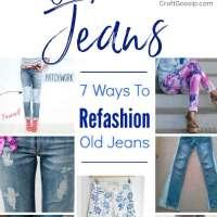 7 Ways To Refashion Old Denim Jeans