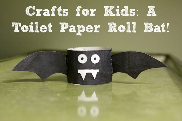 Crafts For Kids A Toilet Paper Roll Bat Crafting A