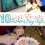 Last Minute Father S Day Gifts To Make
