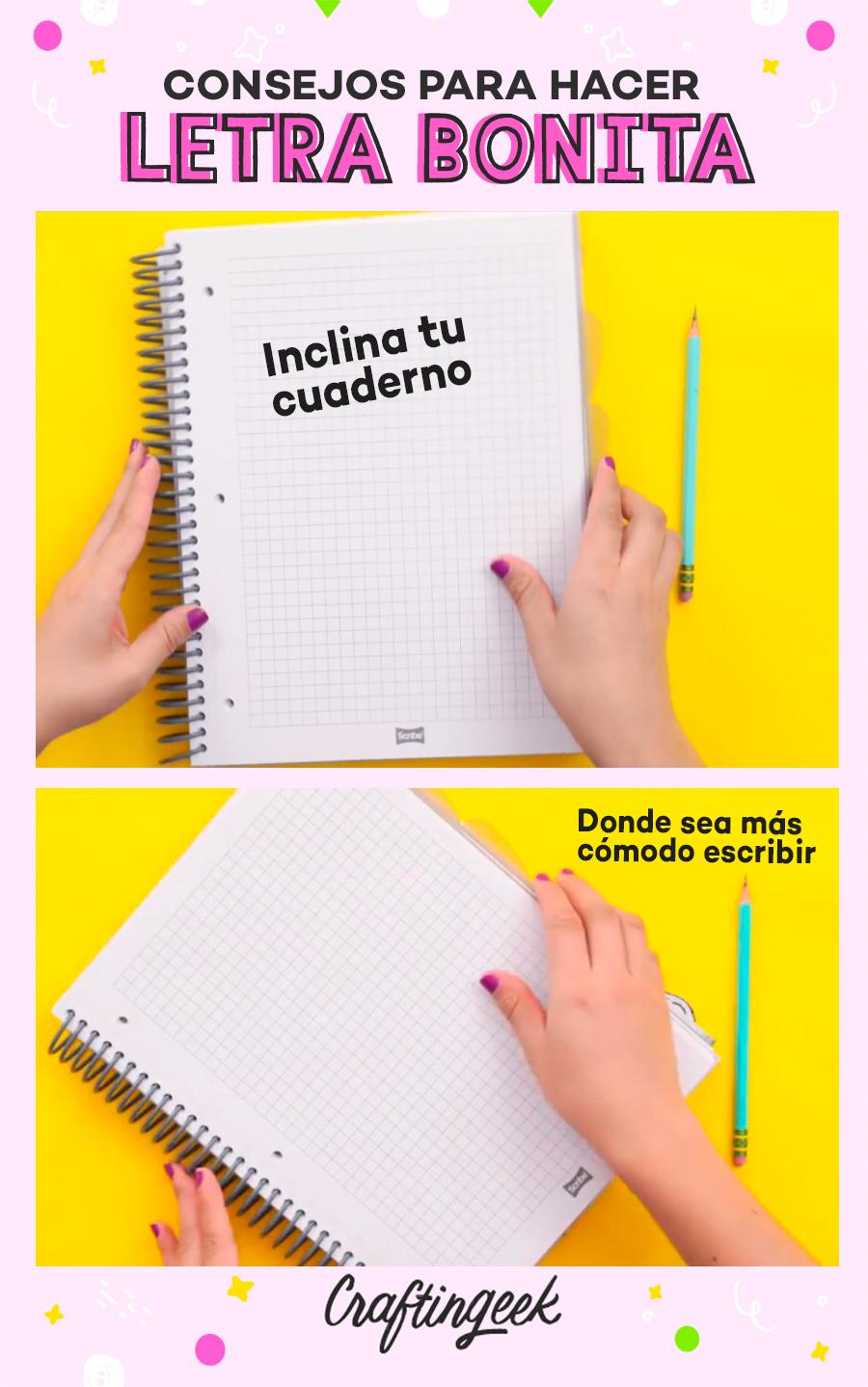 Consejos para mejorar tu letra: Inclina tu cuaderno hasta donde te sientas cómodx escribiendo
