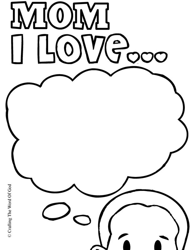 Mom I Love- Coloring Page « Crafting The Word Of God