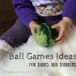 Ball Games Ideas for Babies and Toddlers