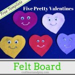 Felt Board and Toddler Songs –  Five Pretty Valentines