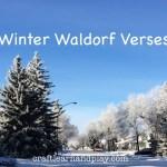 Winter Waldorf Verses