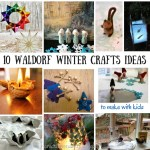 10 Waldorf Winter Crafts for Kids