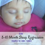 How 8-10 Month Sleep Regression Helped to Our Family