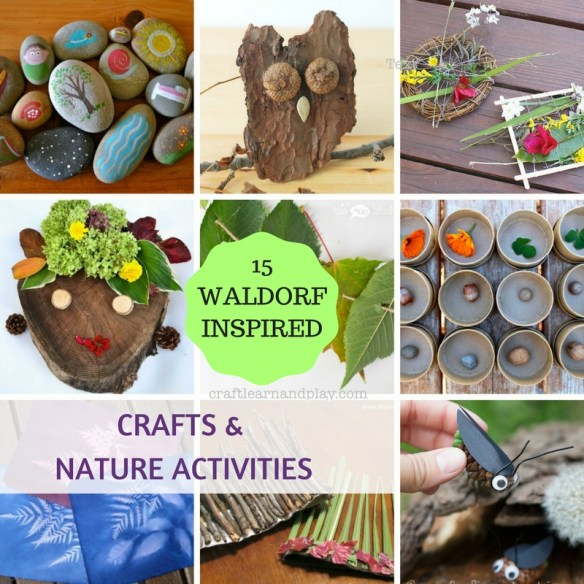 15 Waldorf Inspired Crafts & Nature Activities for Kids