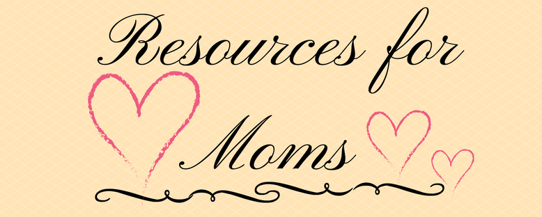 Mom Life - resources for moms -3