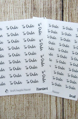 To Order Script Stickers