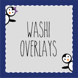 Washi Overlays