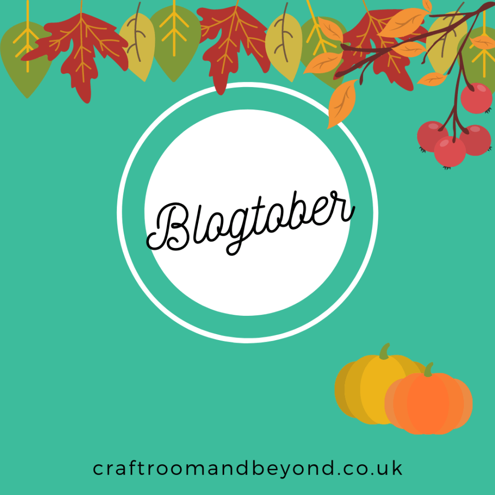 Blogtober - The Craft Room and Beyond