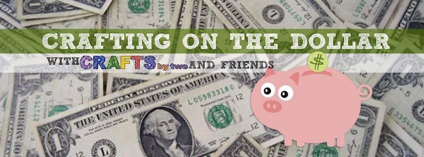 Crafting on the Dollar