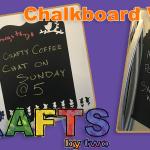 Blackboard Vinyl Notes - New Cricut Materials Pt. 1