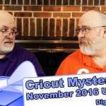 "Cricut Mystery Box - November 2016 Digital ""Unboxing"" Reveal"