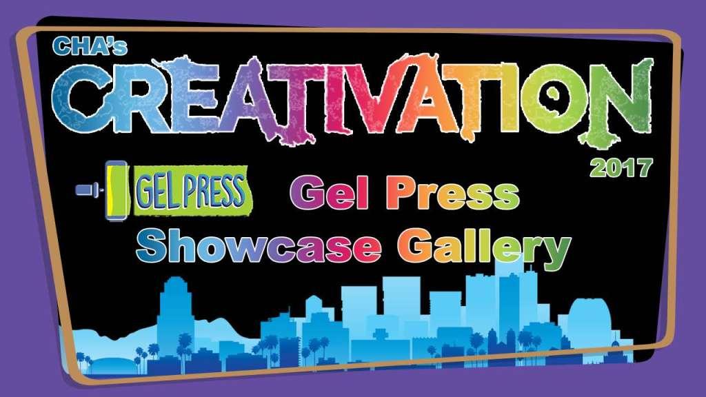 Gel Press Showcase Gallery - Creativation 2017