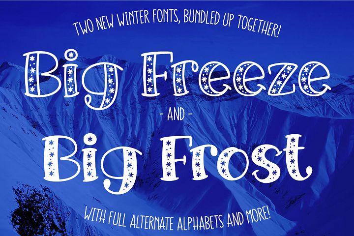 Big Freeze & Big Frost