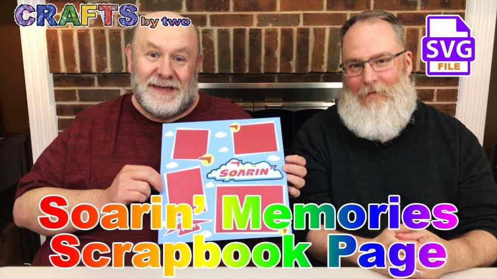 Soarin' Memories - Scrapbook Page
